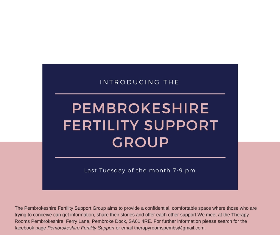Are you interested in a Fertility Support Group in Pembrokeshire?